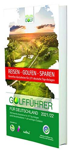 Golfführer für Deutschland 2021/22: Offizieller Golfführer des Deutschen Golf Verbandes (DGV)