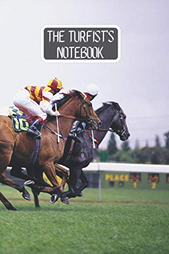 The Turfist's Notebook: Horse Racing Logbook | Race Horses | The Turfiste's Notebook to be filled out