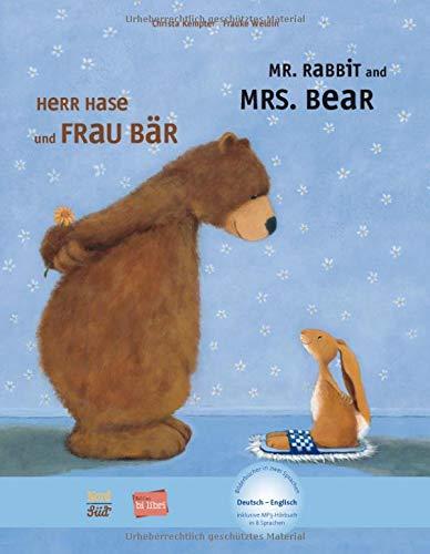 Herr Hase & Frau Bär: Kinderbuch Deutsch-Englisch mit MP3-Hörbuch zum Herunterladen: mit MP3-Hrbuch zum Herunterladen (Herr Hase und Frau Bär)