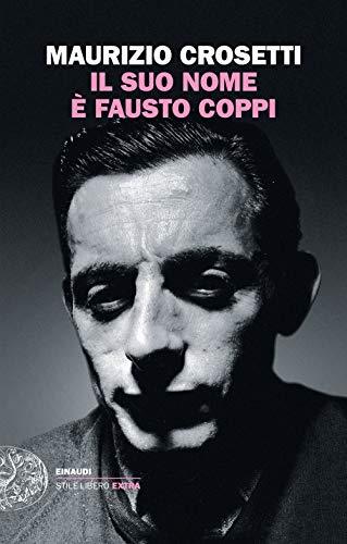 Il suo nome è Fausto Coppi