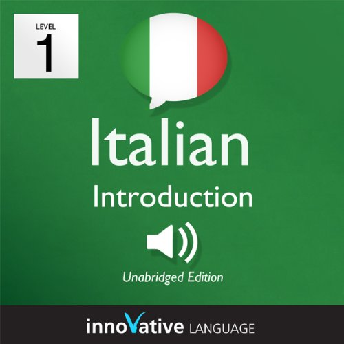 Learn Italian with Innovative Language's Proven Language System - Level 1: Introduction to Italian audiobook cover art