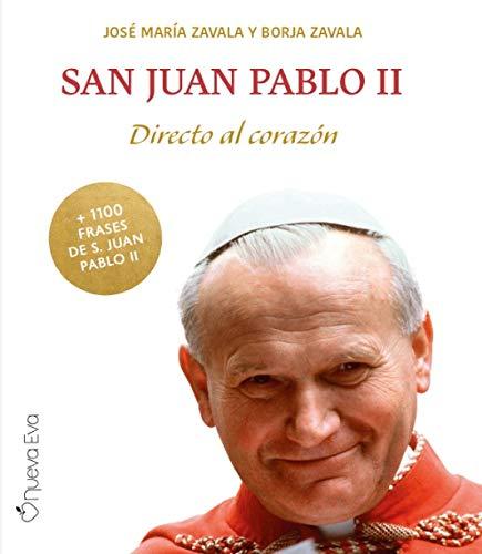 San Juan Pablo II. Directo al Corazón