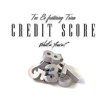 Credit Score (feat. Trina) - Single