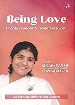 Being Love by [Sister BK Shivani, Suresh Oberoi]