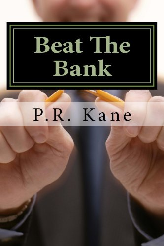 Book: Beat the Bank by P.R. Kane