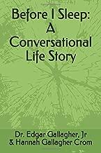 Before I Sleep: A Conversational Life Story