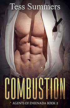 Combustion: Agents of Ensenada Book 2 by [Tess Summers]