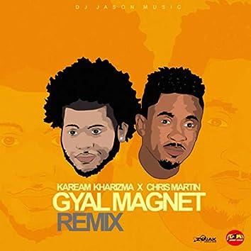Gyal Magnet [Remix] (feat. Chris Martin)