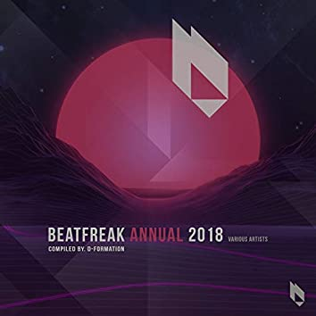 Beatfreak Annual 2018 Compiled by D-Formation