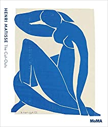 Henri Matisse: The Cut-Outs by Samantha Friedman (Author), Karl Buchberg (Editor), Nicholas Cullinan (Editor), Jodi Hauptman (Editor), & 1 more