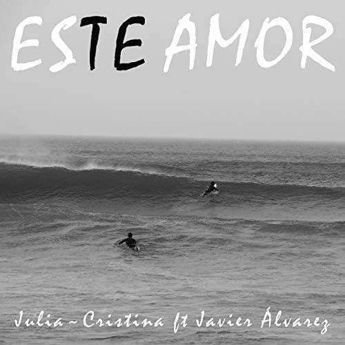 Julia~Cristina feat. Javier Álvarez