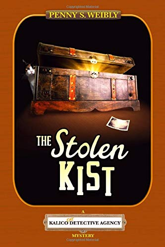 The Stolen Kist: A Kalico Cat Detective Agency Mystery