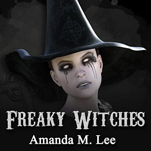Freaky Witches audiobook cover art