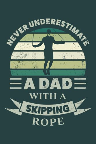 Dad with a Skipping Rope Gift Fathers Day: 6x9 Notes, Diary, Journal 110 Page