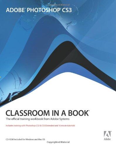 Adobe Photoshop Cs3 Classroom in a Book
