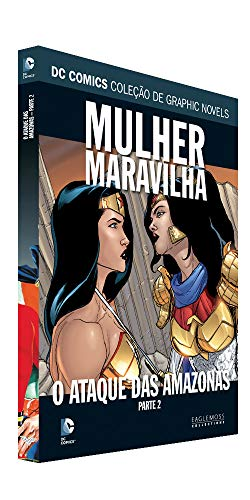 Dc Graphic Novels Ed. 102 - Mulher-maravilha: O Ataque Das Amazonas Parte Dois