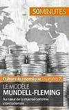Le modèle Mundell-Fleming - Au cœur de la macroéconomie internationale