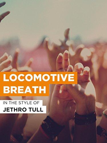 """Locomotive Breath im Stil von \""""Jethro Tull\"""""""