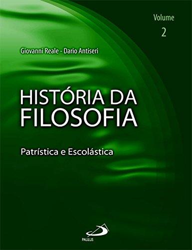 História da Filosofia: Patrística e Escolástica (Volume 2)