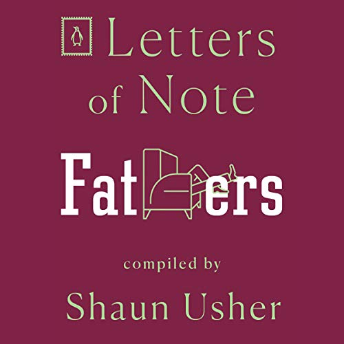 Letters of Note: Fathers  By  cover art