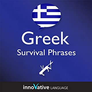 Learn Greek - Survival Phrases Greek, Volume 1: Lessons 1-30 cover art