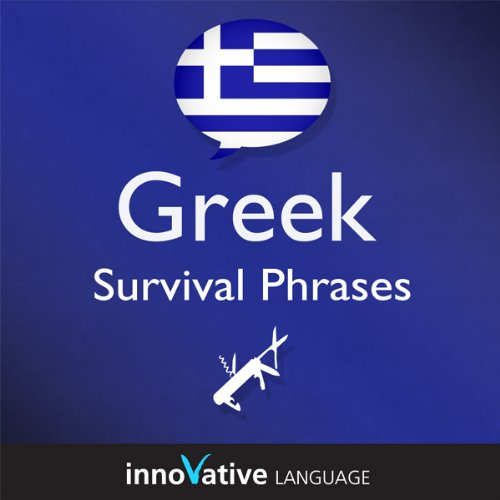 Learn Greek - Survival Phrases Greek, Volume 2: Lessons 31-60     Absolute Beginner Greek #2              By:                                                                                                                                 Innovative Language Learning                               Narrated by:                                                                                                                                 GreekPod101.com                      Length: 2 hrs and 45 mins     Not rated yet     Overall 0.0