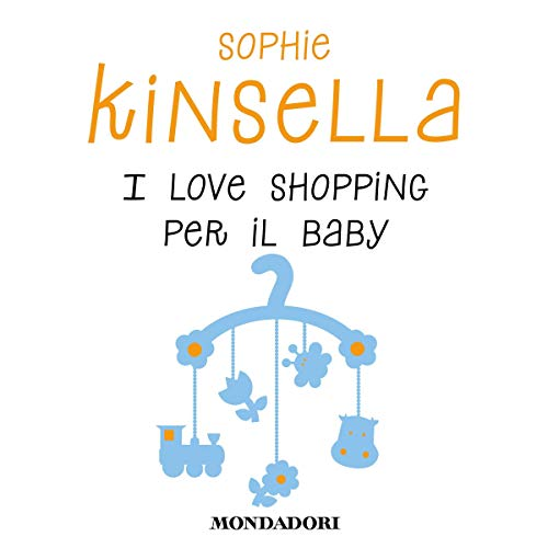 I love shopping per il baby audiobook cover art