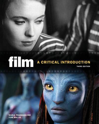 Film: A Critical Introduction. Maria Pramaggiore, Tom Wallis
