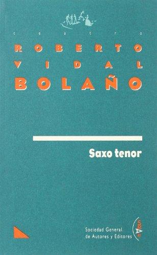 Saxo Tenor-Vidal Bola・O (TEATRO)