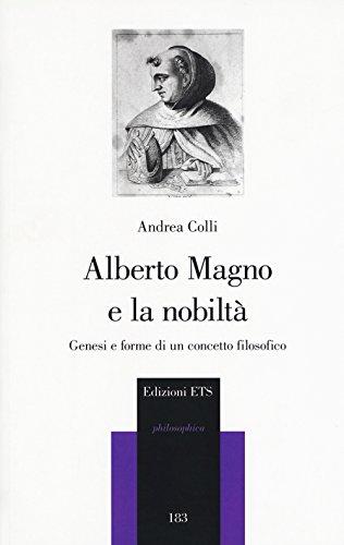 Alberto Magno e la nobiltà. Genesi e forme di un concetto filosofico
