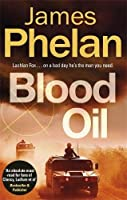 Blood Oil (The Lachlan Fox Series)