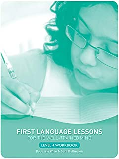 First Language Lessons Level 4 Student Workbook: Level 4 Student Workbook (First Language Lessons)