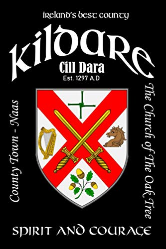 Kildare Ireland Notebook Gift Souvenir Journal: 120 Lined Page 6x9 Notebook / Journal Celebrating the Irish County of Kildare