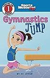 Gymnastics Jump (Sports Illustrated Kids Starting Line Readers)