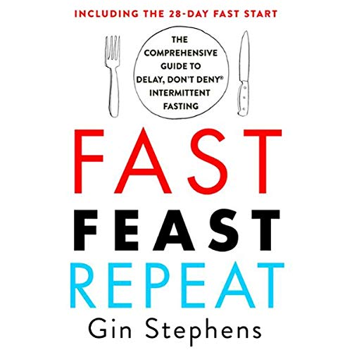 Fast. Feast. Repeat. audiobook cover art