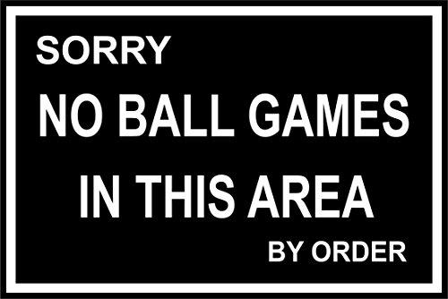 Label - Sécurité - Avertissement - Lo sentimos, no hay juegos de pelota en esta área por orden de la orden - 30x20 cm - bureau, entreprise, école, hôtel
