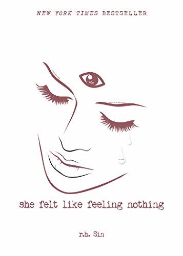 She Felt Like Feeling Nothing (What She Felt Book 1)