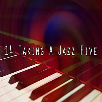 14 Taking a Jazz Five