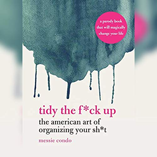 Tidy the F*ck Up cover art