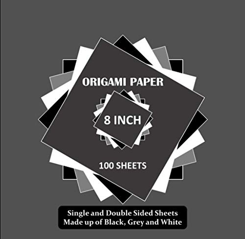 8 Inch Origami Paper: 100 Sheets Mixture of Single and Double Sided ('To Cut Out') for Crafts and Arts Project | Black, Grey & White