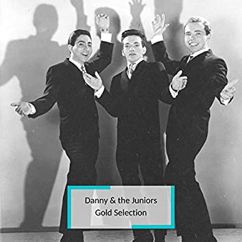 Danny & the Juniors - Gold Selection