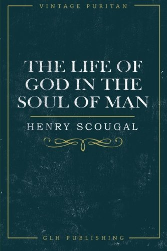 Life of God in the Soul of Man, The