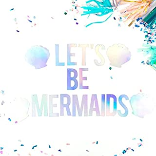 Let's Be Mermaids Banner, Mermaid Themed Shining Rainbow Laser Party Decoration for Kid Birthday and baby shower party