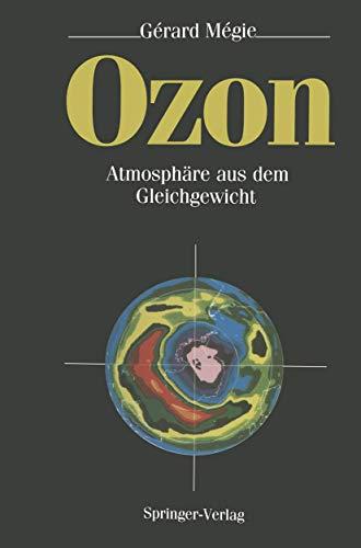 Ozon: Atmosphäre aus dem Gleichgewicht