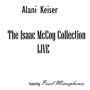 The Isaac McCoy Collection