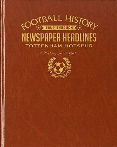 Signature gifts Premium Personalised Football Newspaper Book - Tottenham Hotspur Spurs