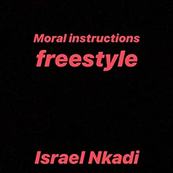 Moral instructions (freestyle)