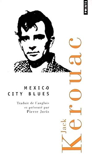 Mexico City Blues (Points Poésie)