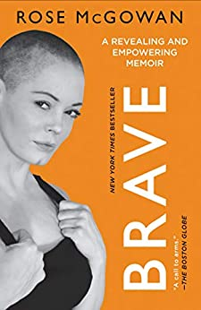 BRAVE by [Rose McGowan]