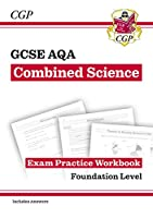 New GCSE Combined Science AQA Exam Practice Workbook - Foundation (includes answers)
